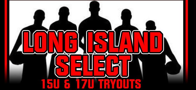 Tryouts For Long Island Select Boys AAU 15U 17U