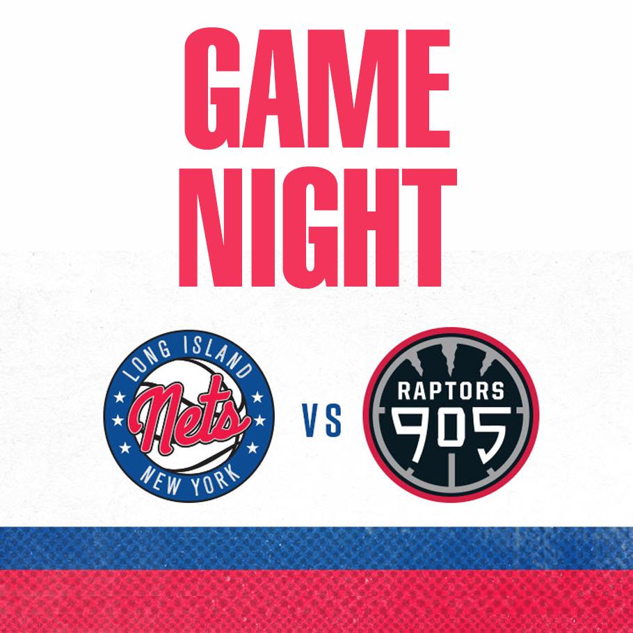 f5213372f8a Long Island Nets Gamenight vs. Raptors 905