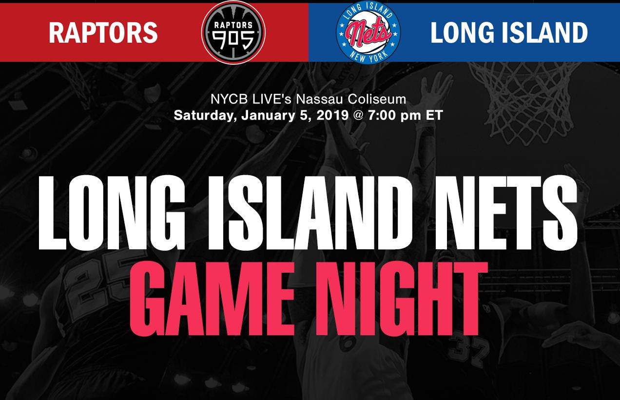 Nets Vs Raptors: Long Island Nets Vs Raptors 905 Tonight...Get Tix NOW